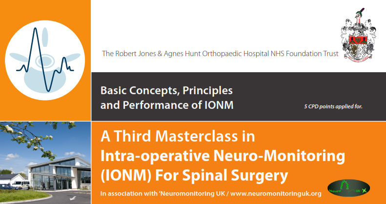 A Third Masterclass in Intra-operative Neuro-Monitoring (IONM) For Spinal Surgery